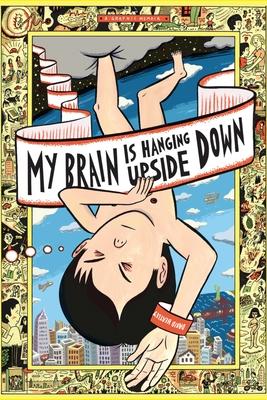 My Brain Is Hanging Upside Down - Heatley, David