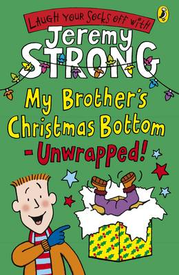 My Brother's Christmas Bottom - Unwrapped! - Strong, Jeremy