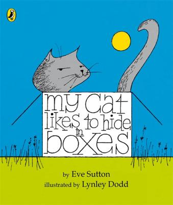 My Cat Likes to Hide in Boxes - Sutton, Eve
