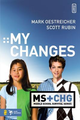My Changes - Oestreicher, Mark, and Rubin, Scott