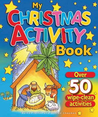 My Christmas Activity Book: Over 50 Wipe Clean Activities - James, Bethan