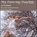 My Dancing Day: Music for Christmas