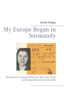 My Europe Began in Normandy - Philippe, Daniele