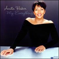 My Everything - Anita Baker