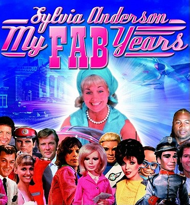 My Fab Years - Anderson, Sylvia