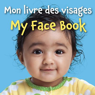 My Face Book (French/English) - Star Bright Books