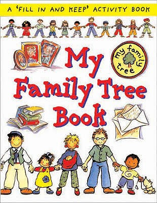 My Family Tree Book - Bruzzone, Catherine, and Morton, Lone