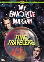 My Favorite Martian: Time Travelers