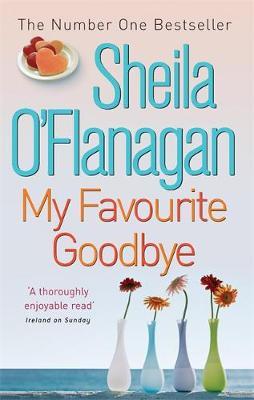 My Favourite Goodbye - O'Flanagan, Sheila