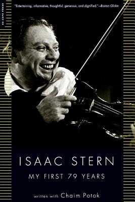 My First 79 Years - Stern, Isaac W, and Potok, Chaim