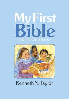 My First Bible in Pictures, Baby Blue - Taylor, Kenneth N, Dr., B.S., Th.M.