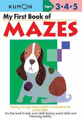 My First Book Of Mazes - Kumon Publishing