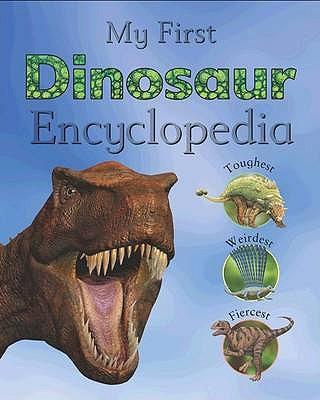 My First Dinosaur Encyclopedia -