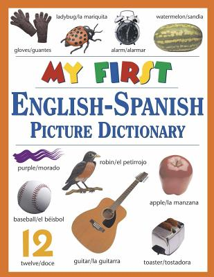 My First English-Spanish Picture Dictionary -