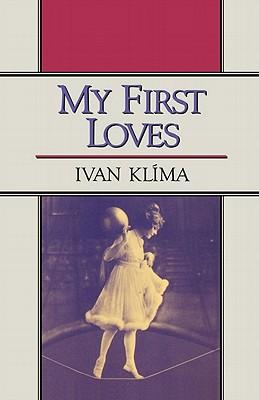 My First Loves - Klima, Ivan