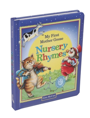 My First Mother Goose Nursery Rhymes - McCue, Lisa (Illustrator), and Editors of Studio Fun International
