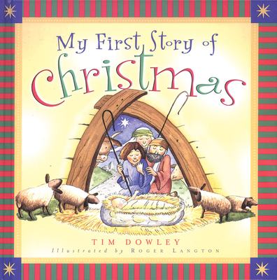 My First Story of Christmas - Dowley, Tim
