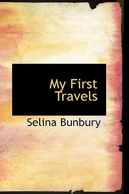 My First Travels - Bunbury, Selina