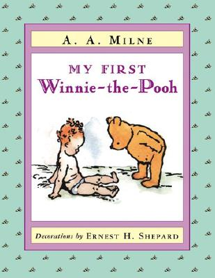 My First Winnie-The-Pooh - Milne, A A