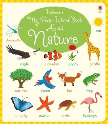 My First Word Book About Nature - Bathie, Holly