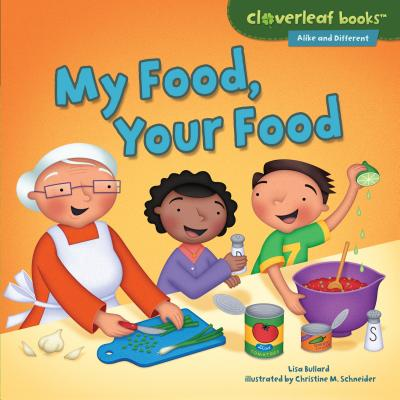 My Food, Your Food - Bullard, Lisa