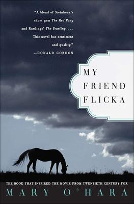 My Friend Flicka - O'Hara, Mary
