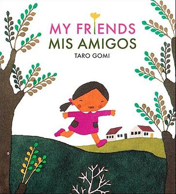 My Friends/Mis Amigos - Gomi, Taro