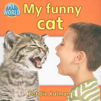 My Funny Cat - Kalman, Bobbie