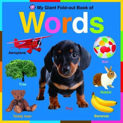 My Giant Fold-Out Book of Words. - Priddy, Roger