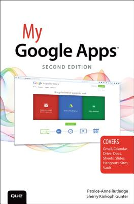My Google Apps - Rutledge, Patrice-Anne, and Gunter, Sherry Kinkoph