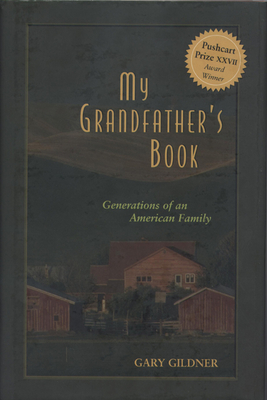 My Grandfather's Book: Generations of an American Family - Gildner, Gary