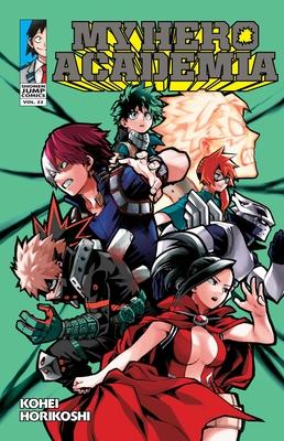 My Hero Academia, Vol. 22 - Horikoshi, Kohei