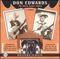 My Hero Gene Autry: A Tribute - Don Edwards