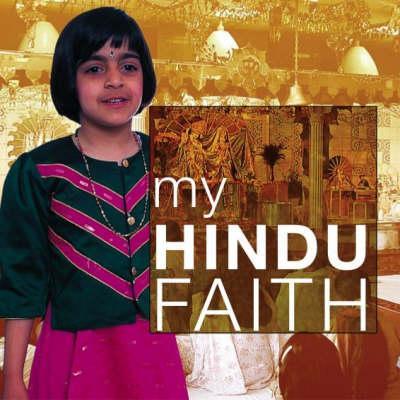 My Hindu Faith - Ganeri, Anita