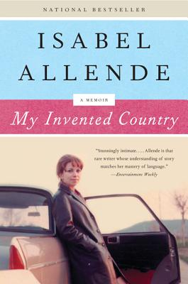 My Invented Country - Allende, Isabel