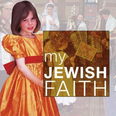 My Jewish Faith - Clark, Anne