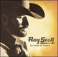My Kind of Music - Ray Scott