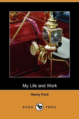 My Life and Work - Henry Ford, Ford