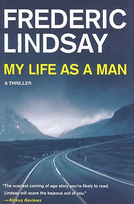 My Life as a Man - Lindsay, Frederic