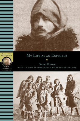 My Life as an Explorer - Hedin, Sven, and Irving, Washington, and Earhart, Amelia