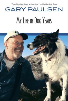 My Life in Dog Years - Paulsen, Gary