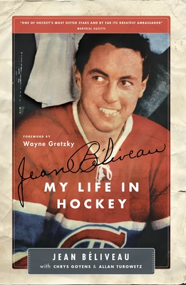 My Life in Hockey - Beliveau, Jean, and Goyens, Chris, and Turowetz, Allan