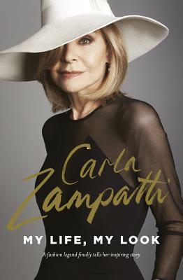 My Life, My Look - Zampatti, Carla