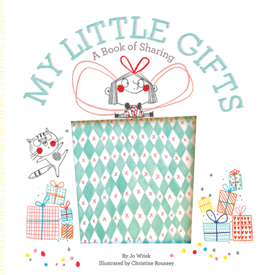 My Little Gifts: A Book of Sharing - Witek, Jo