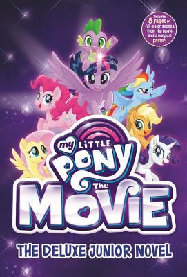 My Little Pony: The Movie: The Deluxe Junior Novel - Berrow, G M
