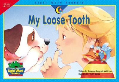 My Loose Tooth - Williams, Rozanne Lanczak