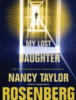 My Lost Daughter - Rosenberg, Nancy Taylor, and Marlo, Coleen (Read by)