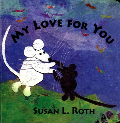 My Love for You Board Book -