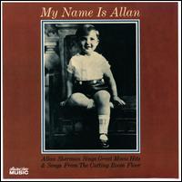 My Name Is Allan - Allan Sherman