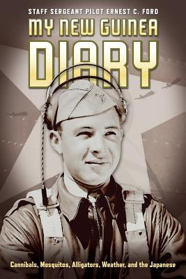 My New Guinea Diary - Staff Sergeant